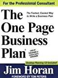 The One Page Business Plan for the Professional Consultant, James T. Horan, 1891315048