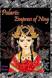 Polaris: Empress of Ning (Volume 2)