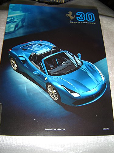 The Official Ferrari Magazine Nr.30 2015 September / 24cm x 32cm Size Full Color / Eight Cylinder 488 Spiders / Ferrari By Numbers / For Collectors and Fans / - Color Ferrari Official