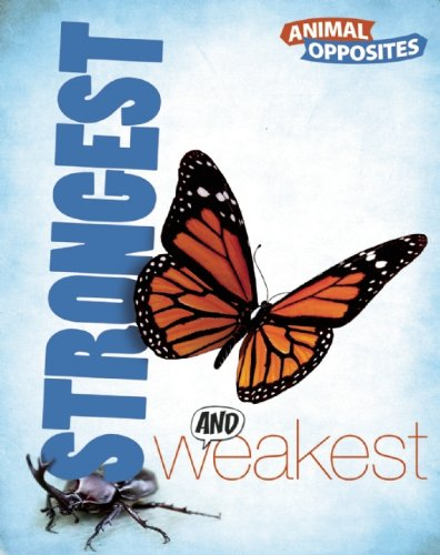 Strongest and Weakest (Animal Opposites)