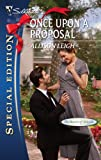Once upon a Proposal, Allison Leigh, 0373655606