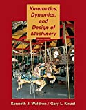 img - for Kinematics, Dynamics, and Design of Machinery book / textbook / text book