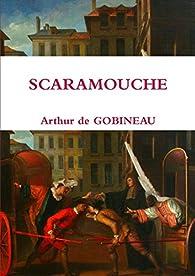 Scaramouche par Arthur de Gobineau
