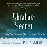 The Abraham Secret | R. H. Abraham