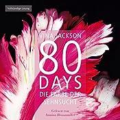 80 Days: Die Farbe der Sehnsucht (80 Days 5)   Vina Jackson