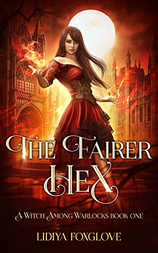 Pdf Thriller The Fairer Hex: A Paranormal Academy Series (A Witch Among Warlocks Book 1)