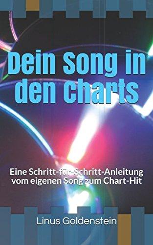 Dein Song in den Charts: Eine Schritt-für-Schritt-Anleitung vom eigenen Song zum Chart-Hit