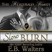 Slow Burn | E. B. Walters