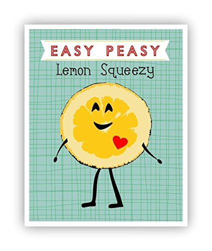 Easy Peasy Lemon Squeezy Kids Posters 11