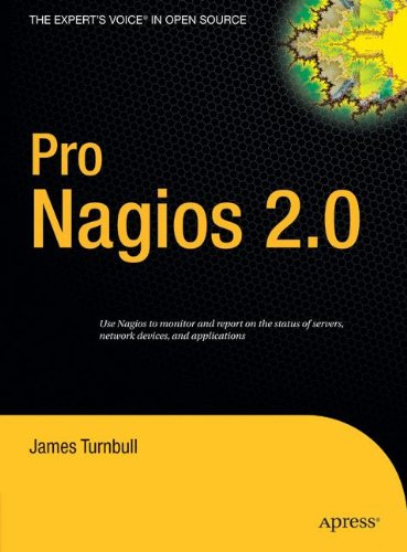 Pro Nagios 2.0 (Expert's Voice in Open Source)