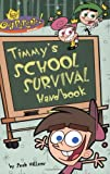 The Fairly Oddparents!: Timmy's School Survival Handbook