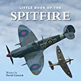 Little Book of the Spitfire, David Curnock, 1906635587