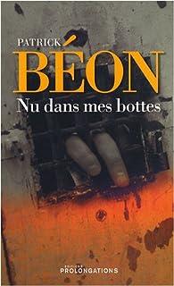 Nu dans mes bottes par Patrick Béon