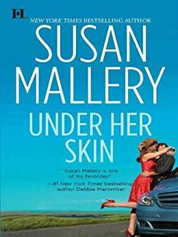 Under Her Skin (Lone Star Sisters Book 1) by [Mallery, Susan]