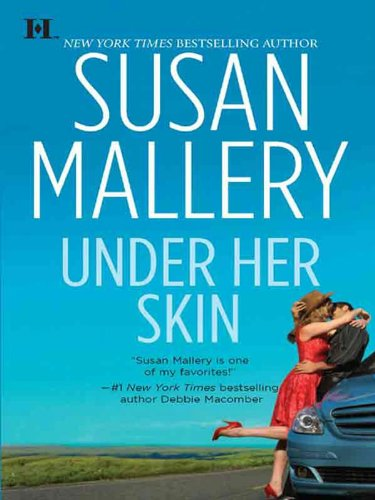 (Under Her Skin (Lone Star Sisters Book 1))