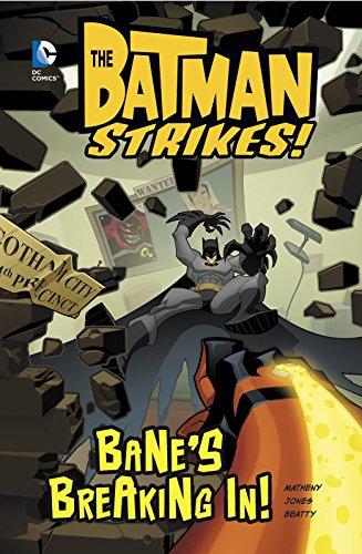 Bane's Breaking In! (Batman Strikes!)