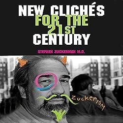 New Clichés for the 21st Century: Zuckerisms