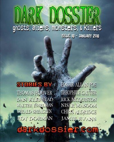 Dark Dossier #18: The Magazine of Ghosts, Aliens, Monsters, & Killers!
