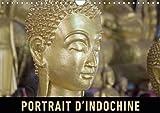 Portrait d'Indochine 2016: Un voyage en images a travers la richesse du Vietnam, du Laos et du Cambodge (Calvendo Places) (French Edition)
