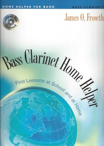 Read Online M571BC - Bass Clarinet Home Helper - First Lessons at School and at Home - Book & CD pdf