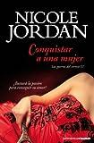 Conquistar a una mujer: Las guerras del cortejo III (Booket Logista)