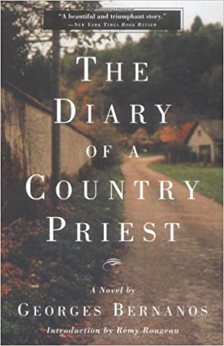 The Diary Of A Country Priest: A Novel by Georges Bernanos