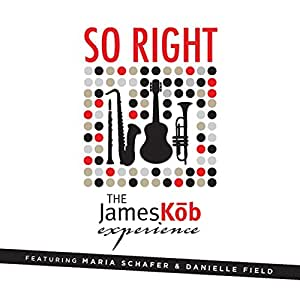 So Right (feat. Maria Schafer & Danielle Field)