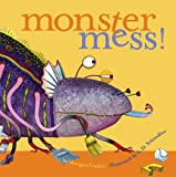 Monster Mess!, Margery Cuyler, 0689864051