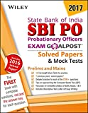 Wiley's State Bank of India Probationary Officers (SBI PO) Exam Goalpost Solved Papers & Mock Tests,: Includes 2016 Solved Paper