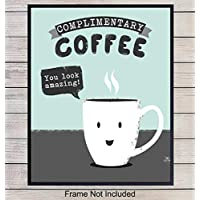 Coffee Sign Wall Decor and Kitchen Art - 8x10 Poster Print for Home, Office or Apartment Decoration, Cafe or Shop - Funny Typography Sign - Cool Unique Affordable Gift for Java Fan - Unframed Picture
