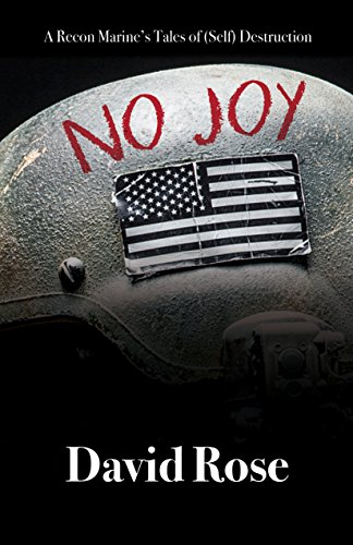Recon Marine - No Joy: A Recon Marine's Tales of (Self) Destruction