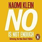 No Is Not Enough: Defeating the New Shock Politics Hörbuch von Naomi Klein Gesprochen von: Brit Marling
