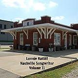Lonnie Ratliff: Nashville Songwriter, Vol. 11