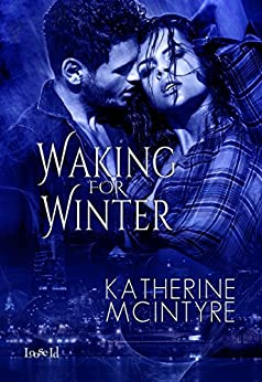 Waking for Winter (Philadelphia Coven Chronicles Book 4) by [McIntyre, Katherine]