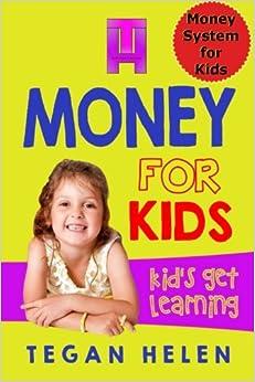 Money for Kids: Money system for kids: Volume 1 (Real Education for kids)