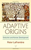 Adaptive Origins, Peter LaFreniere, 0805860126