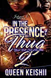 download ebook in the presence of a thug 2: never felt love like this (in the presence of a thug : never felt love like this) pdf epub