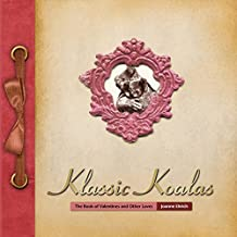 Klassic Koalas: The Book of Valentines and Other Loves