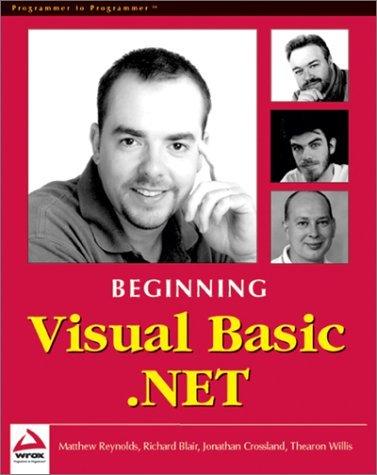 Beginning Visual Basic .NET by Matthew Reynolds (2001-10-24)