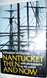 Nantucket, Winston Williams, 0396074111