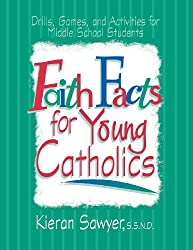 Faith Facts for Young Catholics