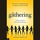 The Gathering: One Family's Adoption Story