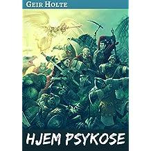 Hjem psykose (Norwegian Edition)