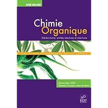 Chimie organique: Stéréochimie, entités réactives et réactions (Enseignement sup)