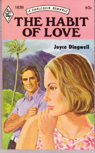 The Habit of Love (Harlequin Romance #1826)