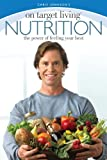 img - for By Chris Johnson On Target Living Nutrition: The power of feeling your best (First) [Paperback] book / textbook / text book