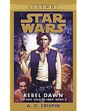 Rebel Dawn: Star Wars Legends (The Han Solo Trilogy)
