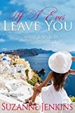 Kyпить If I Ever Leave You: Pam of Babylon Book #16 на Amazon.com