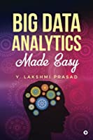 Big Data Analytics Made Easy Front Cover