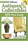 Warman's Antiques and Collectibles 2009 Price Guide, Ellen T. Schroy, 089689603X